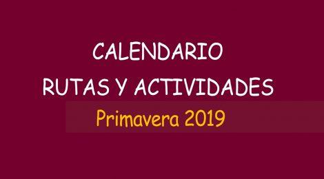 Calendario rutas y actividades primavera 2019