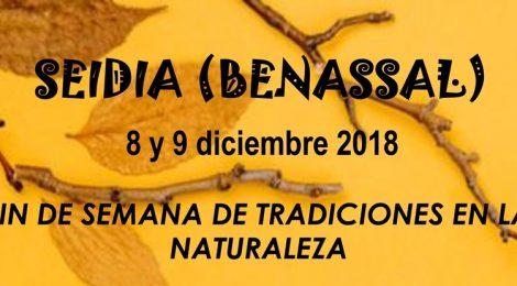 Fin de semana de tradiciones y naturaleza, Seidia (Benassal), 8 y 9 de diciembre